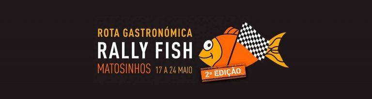Rally Fish Rota Gastronómica | Matosinhos